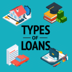 TYPES OF LOANS AND CREDIT